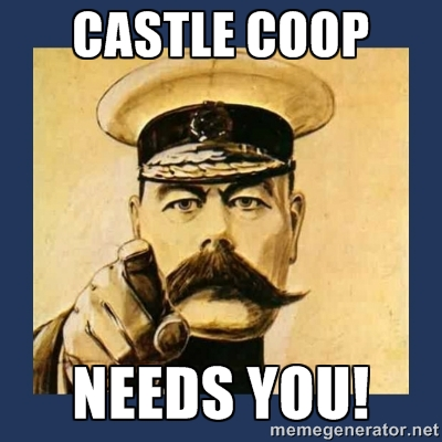 castle coop needs you