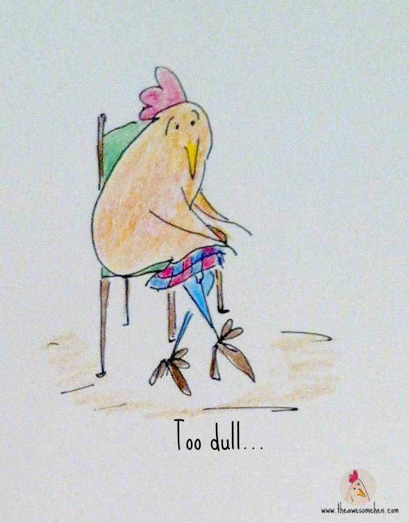 Too dull...TAH